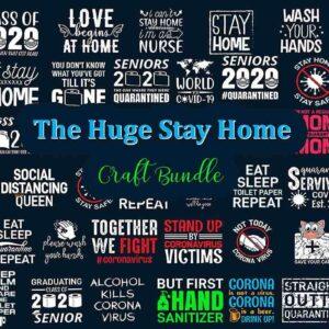 The Huge Stay Home Craft Bundle, Corona Virus Awareness Design