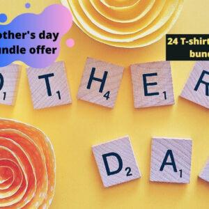 Mother's Day T-Shirt Bundle Vol-3